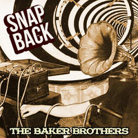 Baker Brothers Snap Back