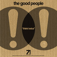 The Good People Think Twice The Theory Feat Spectac