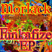 Morlack-Funkafize-You