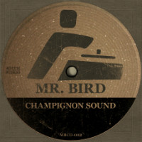 Mr Bird Champignon