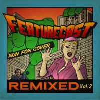 Run For Cover remixed Vol 2 Featurecast