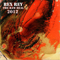 The Raw Deal - Rex Rey