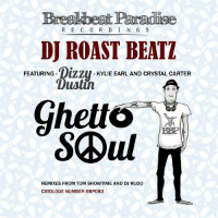 Ghetto Soul - DJ Roast Beatz