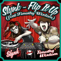 Flip It Up Slynk Timothy Wisdom