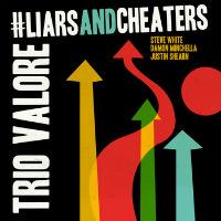 Liars And Cheaters Trio Valore