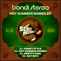 Hot Summer Bombs EP Bondi Stereo