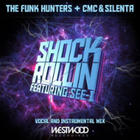 Shock Rollin' Funk Hunters CMC Silenta See-I