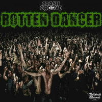 Rotten Dancer Crashgroove