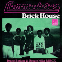 Brick House Bruno Borlone Boogie Mike