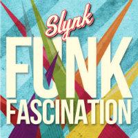 Funk Fascination EP Slynk