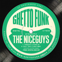 The Niceguys Ghetto Funk presents