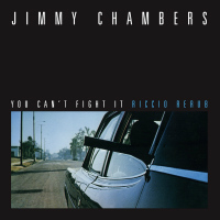 You Can't Fight It Jimmy Chambers