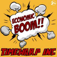 Economic Boom Timewarp Inc