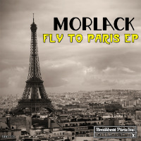 Fly To Paris EP Morlack