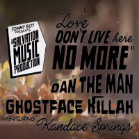 Love Don't Live Here No More Ghostface Killah