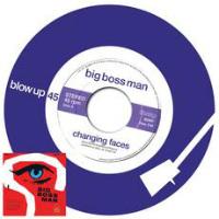 Changing Faces Big Boss Man