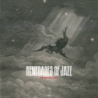 Paradise Lost Renegades Of Jazz