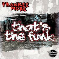 That's The Funk Frankee More