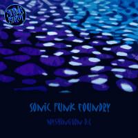 Washington D.C. Sonic Funk Foundry