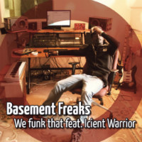 We Funk That Basement Freaks Icient Warrior
