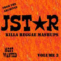 Most Wanted Regga Mashups Vol. 3 JStar