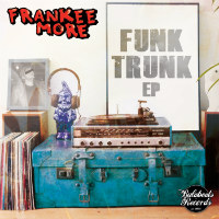 Funk Trunk Frankee More