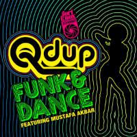 Funk  Dance  QDup