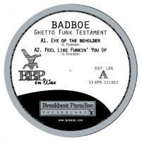 Ghetto Funk Testament Badboe