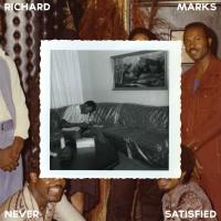 Never Satisfied Richard Marks