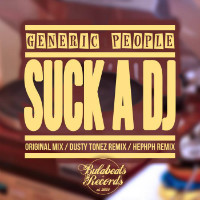 Suck A DJ Generic People