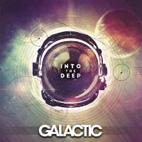 Into The Deep LP Galactic