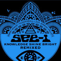 Knowledge Shine Bright Remixed EP 2 See I