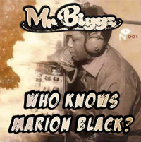 Who Knows Marion Black Mr Biggz