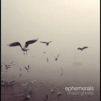 Chasin' Ghosts sampler Ephemerals