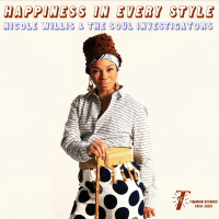 Happiness In Every Style Nicole Willis Soul Investigators
