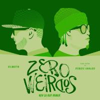 Zero Weirdos Kev La Kat remix