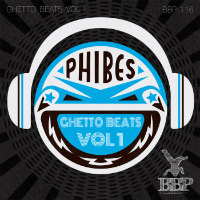 Ghetto Beats Vol 1 Phibes
