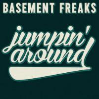 Jumpin Around Basement Freaks