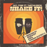 Shake It Jayl Funk Tarzan Bros.