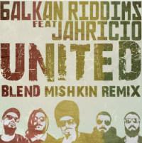 United Blend Mishkin Jahricio Balkan Riddims