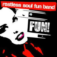 Fun Restless Soul Fun Band