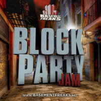 Block Party Mix Basement Freaks