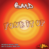 Funk It Up BMD