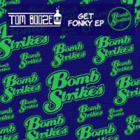 Get fonky EP Tom Booze