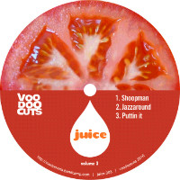 Juice Vol 3 Voodoocuts