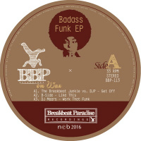 Badass Funk EP Breakbeat Paradise Recordings