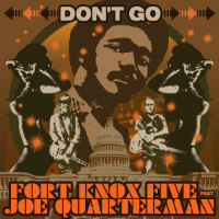 Joe Quarterman FK5 Dont Go