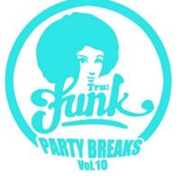 Party Breaks Vol 10 Tru Funk