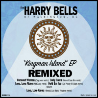 Kingman Island Remixed EP The Harry Bells