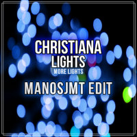 Lights More Lights Christiana Manosjmt